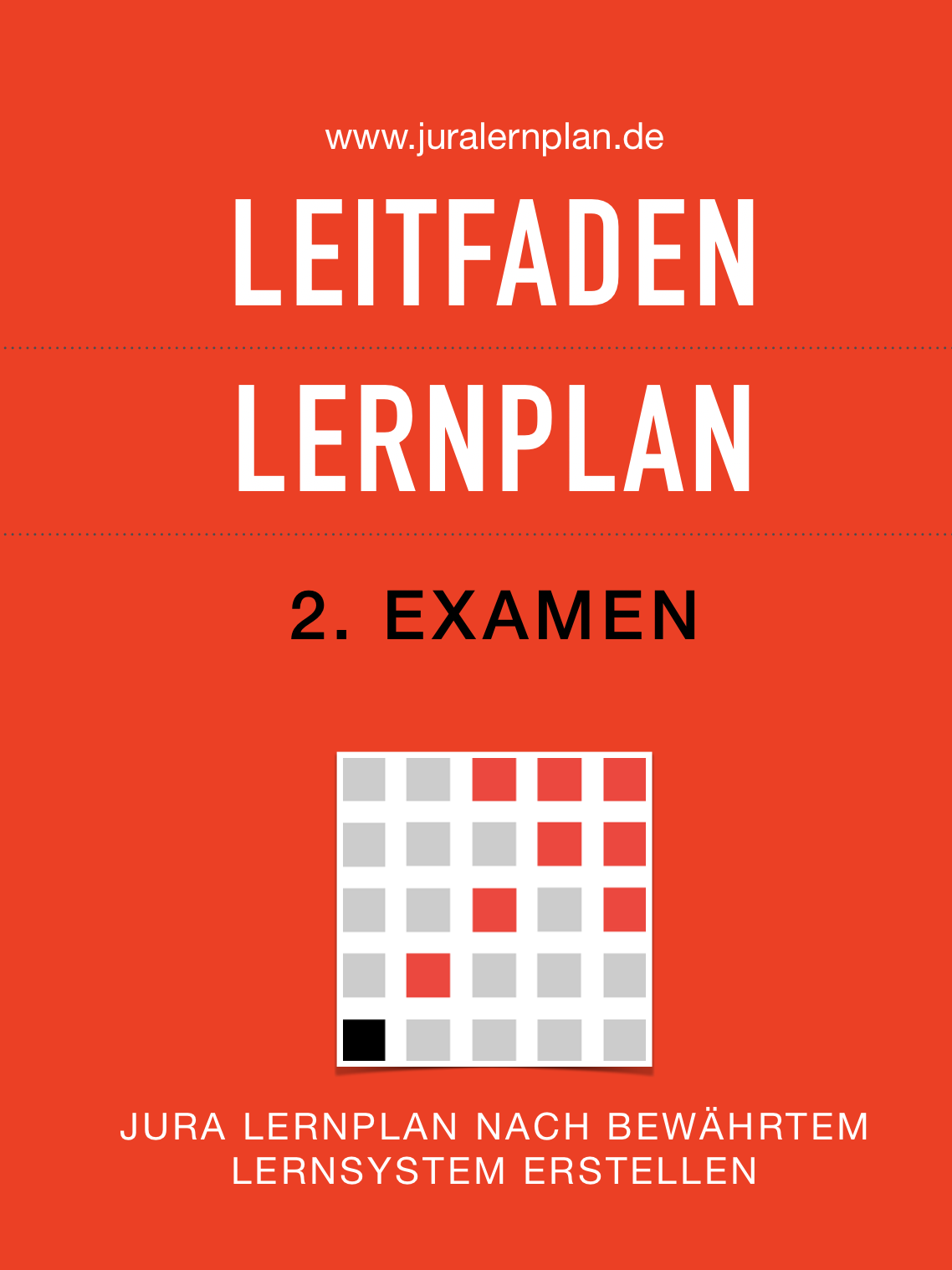 Jura Lernplan Leitfaden 2. Examen - Bewährtes Lernsystem