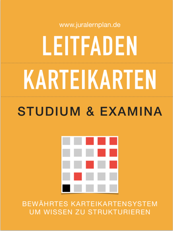 Jura Karteikarten Leitfaden 1. Examen - JURALERNPLAN Jura Lernplan Studium Examen